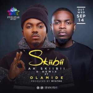 "Skiibii - ""Ah Skiibii"" (REMIX) ft. Olamide (Prod. By Mystro)"